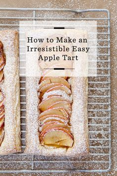 How to Make an Irresistible Easy Apple Tart /