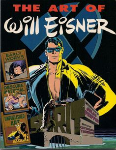 The ART of WILL EISNER Signed & Autographed by Eisner 1982 First Printing Introduction by Jules Feiffer