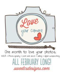 Love Your Camera | Sweet Cs Designs