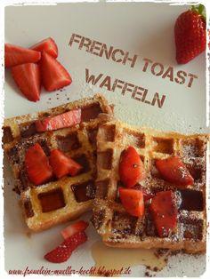 Hier findet ihr eine etwas andere Zubereitungsart für arme Ritter oder French Toast - GELINGGARANTIE!!