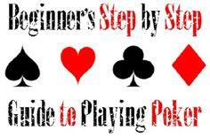 The Easiest, Most Affordable Way to Learn Poker: Beginners Step-by-Step Guide to Playing Poker Available on Guides.coGet the beginners poker guide today and start playing tomorrowSAN ANTONIO Beginners Step-by-Step Guide to Playing Poker the most complete guide written for beginners in easy-to-understand language that includes all the basics to start playing right away is available for $5 at Guides.co, the place where people who know interesting,