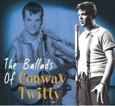 THE BALLADS OF CONWAY TWITTY
