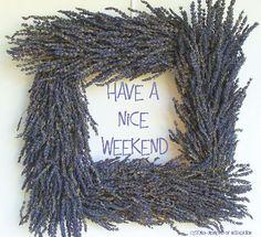 Have a Nice Weekend https://www.facebook.com/cestmoimomentsofinspiration