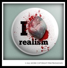 Realism. From the say what? collection