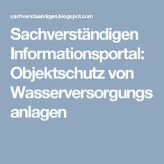 Sachverständigen Informationsportal: Objektschutz von Wasserversorgungsanlagen