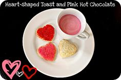 Heart shaped cinnamon sugar toast with pink hot chocolate...YUM