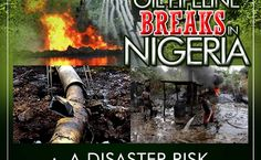 nigeria oil pipeline | The story of the Nigeria oil pipeline breaks: a disaster risk ...