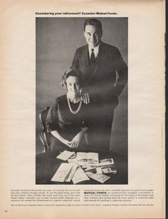 "1966 INVESTMENT COMPANY INSTITUTE vintage magazine advertisement ""retirement you want"" ~ Consider the kind of retirement you want. Or consider the cost of putting your children through college. Or just the good things you'd like for your family. ..."