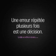 Une erreur répétée plusieurs fois est une décision. - Les Beaux Proverbes – Proverbes, citations et pensées positives