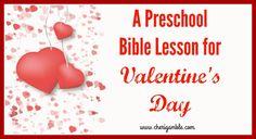 A Preschool Bible Lesson for Valentine's Day