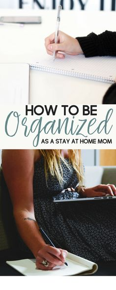 Being a stay at home mom means that you wear many hats. Here are some advice and tips for how to be organized as a stay at home mom.