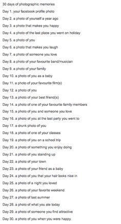 I'm going to do this starting Aug 1st 30 day photo challenge