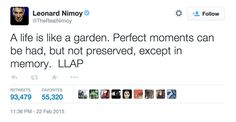 Leonard Nimoy's Last Tweet Imparts the Perfect Words to Live By, Though It Might Break Your Heart feels