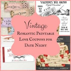 Vintage Romantic Printable Love Coupons for Date Night Steampunk Crafts, Love Coupons, Romantic Cottage, First Kiss, Diy Crafts Videos, Vintage Pictures, Some Fun, True Love, Special Gifts