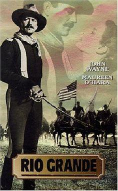 Rio Grande...with John Wayne and Maureen O'Hara