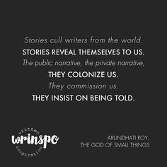 wrinspo quote: arundhati roy – the god of small things
