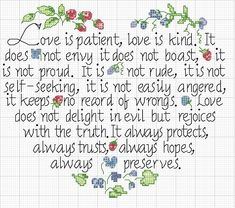 cross stitch chart 1 Corinthians 13 Love is patient, love is kind. I like the lettering Cross Stitching, Cross Stitch Embroidery, Cross Stitch Heart, Love Is Patient, Cross Stitch Designs, Lettering, 35th Anniversary, Crossstitch, Religious Cross Stitch Patterns
