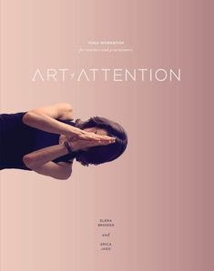 Art of Attention: Book One by Erica Jago
