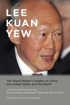 Lee Kuan Yew: The Grand Master's Insights on China, the United States, and the World (Belfer Center Studies in International Security) by Graham Allison,http://www.amazon.com/dp/0262019124/ref=cm_sw_r_pi_dp_qxIRsb0R3WGWXPTX