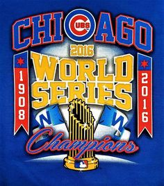 Chicago Cubs. 2016 World Series Champions.