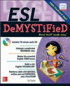 ESL Demystified / Ed Swick.