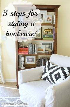 Tips for Styling and organizing a Bookcase - Up to Date Interiors