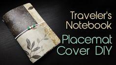 Fauxdori / Midori / Traveler's Notebook Tutorial | Placemat Cover DIY | ...