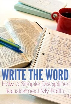 Writing the Word: How a Simple Discipline Transformed My Faith - Creative Home Keeper