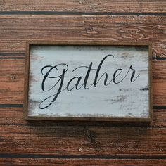 """The perfect dining room piece for the gathering of loved ones. Gather wooden box sign is made with oak wood and the sides are natural oak, measuring 10""""x5""""x2""""."""