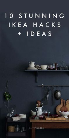 10 Stunning Ikea Hacks + Ideas