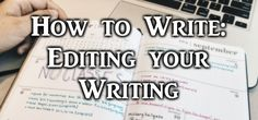 How to Write: Self-editing your Work