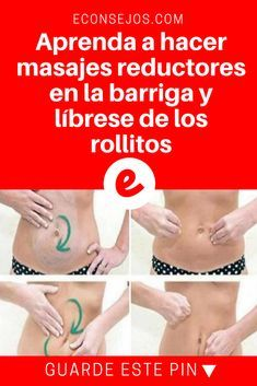 Masajes reductores abdomen   Aprenda a hacer masajes reductores en la barriga y líbrese de los rollitos   ¿Ya conoce este masaje? ¡Pruebe y compruebe los resultados!