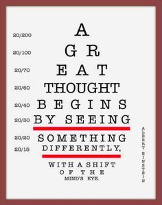 Handmade Art on Etsy - SALE - Albert Einstein Eye Chart Quote by ohkayk Good Quotes, Eye Quotes, Quotes To Live By, Vision Quotes, Motivational Quotes, Inspirational Quotes, Positive Quotes, Positive Mind, The Mind's Eye