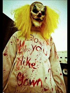 Killer Clown with delusions of Grandeur and extreme body odor