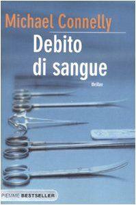Amazon.it: Debito di sangue - Michael Connelly, G. Montanari - Libri