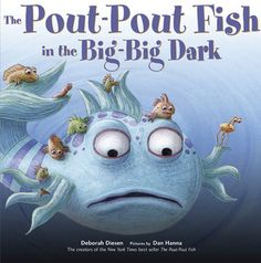 Booktopia has The Pout-Pout Fish in the Big-Big Dark, Pout-Pout Fish Adventure by Deborah Diesen. Buy a discounted Hardcover of The Pout-Pout Fish in the Big-Big Dark online from Australia's leading online bookstore. Scared Of The Dark, Fear Of The Dark, Pout Pout Fish, Under The Sea Crafts, Leader In Me, Thing 1, B 13, Kids Learning Activities, Teaching Ideas