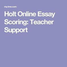 Holt online essay scoring login
