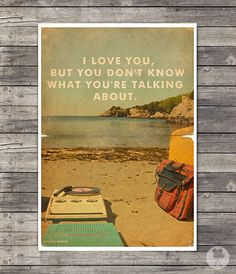 Moonrise Kingdom - Wes Anderson Poster - I probably say this to Ben at least twice a week.