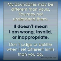 In a relationship it is important to accept and respect each others boundaries. Understanding the boundaries is less important. We all have our own individual sets of limits! Boundaries Quotes, Personal Boundaries, The Words, Setting Boundaries, Think, Narcissistic Abuse, It Goes On, Self Help, Life Lessons