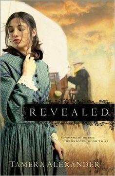 Revealed (Fountain Creek Chronicles Book #2) - Kindle edition by Tamera Alexander. Religion & Spirituality Kindle eBooks @ Amazon.com.