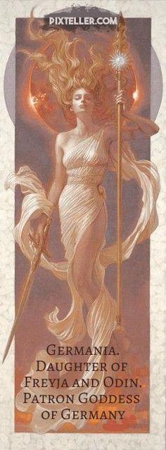Germania. Daughter of Freyja and Odin. Patron goddess of Germany.