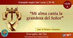 MISIONEROS DE LA PALABRA DIVINA: EVANGELIO - SAN LUCAS  1,39-48