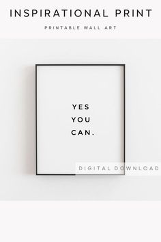 Motivational wall decor, Yes you can, Inspirational wall art, Printable quote, Positive affirmations Motivational Wall Art, Inspirational Wall Art, Wall Art Quotes, Motivational Affirmations, Framed Quotes, Printable Quotes, Printable Wall Art, Quote Prints, Wall Art Prints