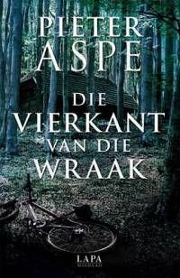 Pieter Aspe - Die vierkant van die wraak