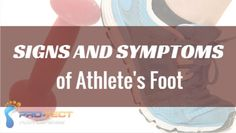 Athlete's foot comes with many symptoms, and some may not be caught right away.