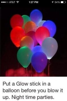 Glowing party balloons!