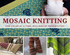A sampling of the kinds of cool knitting projects you can do with mosaic knitting. From http://knitfreedom.com/color-knitting/what-is-mosaic-knitting-introduction