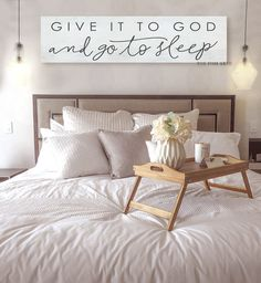 Give It To God And Go To Sleep Canvas Sign Farmhouse Decor Inspirational Affirmation Wall Art Canvas Print Bedroom Wall Custom Colors Farmhouse Bedroom Decor, Farmhouse Style Kitchen, Modern Farmhouse Kitchens, Home Decor Bedroom, Bedroom Ideas, Bedroom Designs, Bedroom Furniture, Furniture Dolly, Decorating A Bedroom