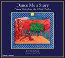 Dance Me a Story