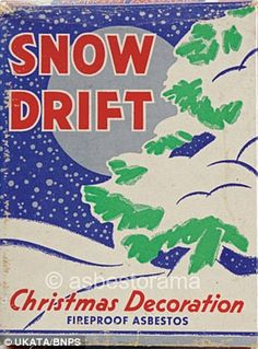 Concerns go back to the 1940s when asbestos-based fake snow, with names like Pure White, W...